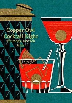 Copper Owl Cocktail Night @ Copper Owl Dec 6 2018 - Dec 12th @ Copper Owl