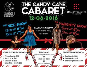 The Candy Cane Cabaret: Nice or Naughty Double Feature @ Elements Casino - Victoria Nov 8 2018 - Jan 16th @ Elements Casino - Victoria
