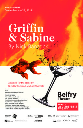 Griffin & Sabine @ Belfry Theatre Dec 4 2018 - Jan 16th @ Belfry Theatre