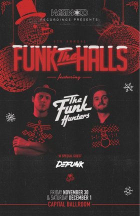 The Funk Hunters, Defunk, Distant Grand @ Capital Ballroom Dec 1 2018 - Jan 21st @ Capital Ballroom