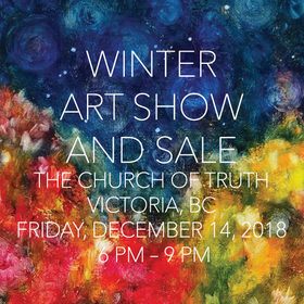 Winter Art Show and Sale: David Hunwick, David Ladmore, Laurie Ladmore @ Church Of Truth Dec 14 2018 - Dec 16th @ Church Of Truth