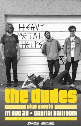 The Dudes, acres of lions, Trophy Dad @ Capital Ballroom Dec 28 2018 - Dec 19th @ Capital Ballroom