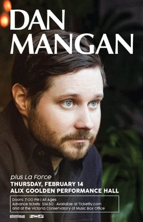 Dan Mangan, La Force @ Alix Goolden Performance Hall Feb 14 2019 - Mar 23rd @ Alix Goolden Performance Hall