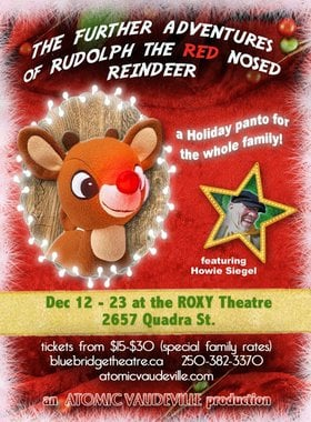 The Furthern Adventures of Rudolph the Red Nosed Reindeer: Eat, Pray,Glow!: Howie Seigel , Rudolph The Red Nosed Reindeer , Elf on a Shelf , Santa Clause @ Blue Bridge at the Roxy Dec 12 2018 - Dec 16th @ Blue Bridge at the Roxy
