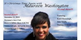 It's Christmas with: Maureen Washington, Karel Roessingh, Joey Smith, Damian Graham, Bryn Badel @ Hermann's Jazz Club Dec 23 2018 - Jan 21st @ Hermann's Jazz Club