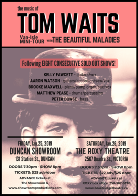 The Music of Tom Waits featuring The Beautiful Maladies: Kelly Fawcett, Aaron Watson, Brooke Maxwell, Matt Pease, Peter Dowse @ Blue Bridge at the Roxy Jan 26 2019 - Dec 18th @ Blue Bridge at the Roxy