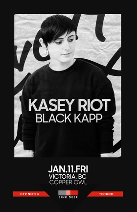 SINK DEEP w/: KASEY RIOT, Black Kapp @ Copper Owl Jan 11 2019 - Jan 19th @ Copper Owl