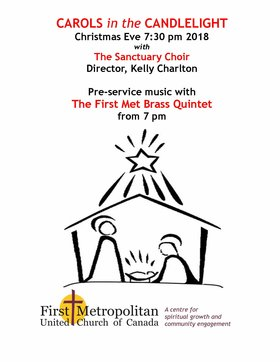 Carols in the Candlelight: First-Met Choir, Kelly Charlton  (conductor), First-Met Brass @ First Metropolitan United Church Dec 24 2018 - Mar 21st @ First Metropolitan United Church