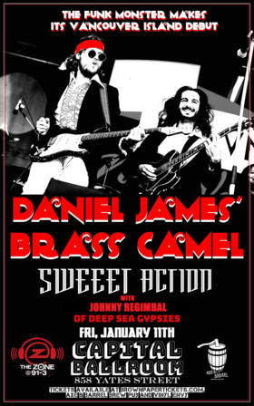 Daniel James' Brass Camel, Sweeet Action, Johnny Regimbal of Deep Sea Gypsies @ Capital Ballroom Jan 11 2019 - Feb 23rd @ Capital Ballroom