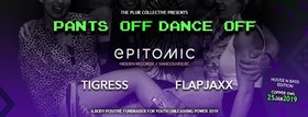 Pants Off Dance Off!: Epitomic, TigRess, FLAPJAXX @ Copper Owl Jan 25 2019 - Jan 21st @ Copper Owl