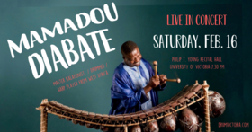MAMADOU DIABATE CONCERT @ Phillip T. Young Recital Hall (Uvic) Feb 16 2019 - Feb 22nd @ Phillip T. Young Recital Hall (Uvic)