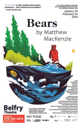 Bears @ Belfry Theatre Feb 16 2019 - Feb 22nd @ Belfry Theatre