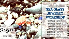 Sea Glass Jewelry Workshop @ Maritime Museum of BC Jan 19 2019 - Jan 21st @ Maritime Museum of BC