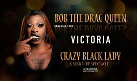 Bob The Drag Queen. Crazy Black Lady. @ Capital Ballroom Jan 28 2019 - Feb 23rd @ Capital Ballroom