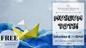 Museum Tots @ Maritime Museum of BC Apr 13 2019 - Mar 19th @ Maritime Museum of BC