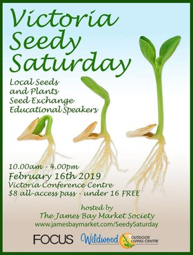 Victoria Seedy Saturday @ Victoria Conference Centre Theatre Feb 16 2019 - Feb 22nd @ Victoria Conference Centre Theatre