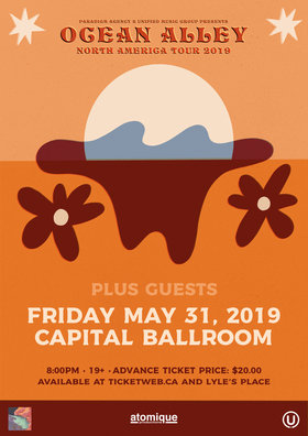 Ocean Alley, Guests @ Capital Ballroom May 31 2019 - Feb 19th @ Capital Ballroom