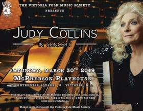 Judy Collins in Concert: Judy Collins @ McPherson Playhouse Mar 30 2019 - Mar 26th @ McPherson Playhouse