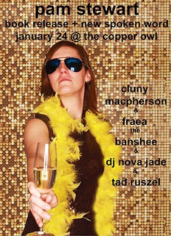 Pam Stewart, Tad Ruszel, Cluny Macpherson , FRAEA THE BANSHEE, DJ Nova Jade @ Copper Owl Jan 24 2019 - Jun 19th @ Copper Owl