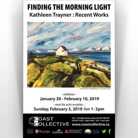 Kathleen Trayner : Recent Works - Finding the Morning Light @ Coast Collective Art Centre Jan 30 2019 - Jun 17th @ Coast Collective Art Centre