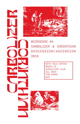 Corinthian, Carbolizer, Holo Sapien @ Subculture Club Mar 23 2019 - Mar 19th @ Subculture Club