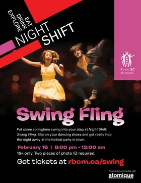 Night Shift: Swing Fling @ British Columbia Archives, Royal BC Museum Feb 16 2019 - Feb 15th @ British Columbia Archives, Royal BC Museum