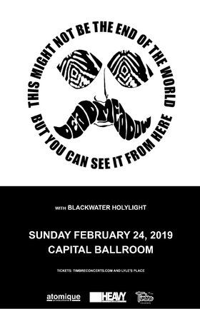 Dead Meadow, Blackwater Holylight @ Capital Ballroom Feb 24 2019 - Feb 22nd @ Capital Ballroom