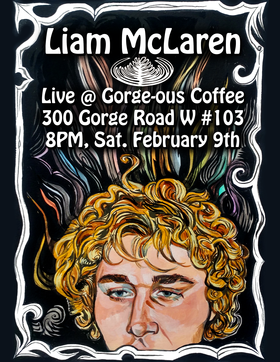 Local Indie Rock Musician: Liam McLaren @ Gorge-ous Coffee Feb 9 2019 - Feb 22nd @ Gorge-ous Coffee