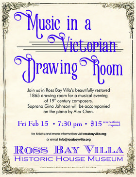 Music In a Victorian Drawing Room: Gina Johnson, Alex Chen @ Ross Bay Villa Historic House Museum Feb 15 2019 - Feb 22nd @ Ross Bay Villa Historic House Museum