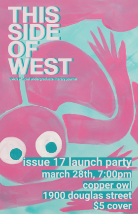 This Side of the West Issue 17 Launch Party! @ Copper Owl Mar 28 2019 - Mar 19th @ Copper Owl