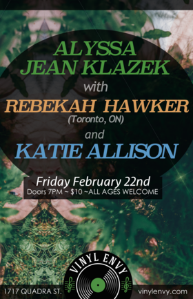 Katie Allison (Victoria, BC), Rebekah Hawker  (Toronto, ON), Alyssa Jean Klazek (Victoria, BC) @ Vinyl Envy Feb 22 2019 - Mar 18th @ Vinyl Envy