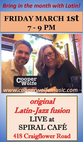 Original Latin Fusion: Cooper Wolfe  @ Spiral Cafe Mar 1 2019 - Feb 22nd @ Spiral Cafe