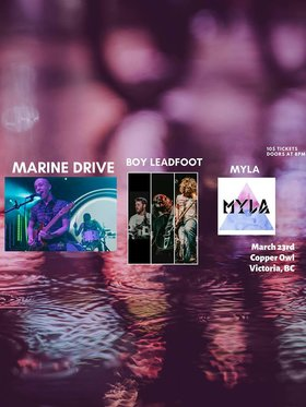 Marine Drive, Boy Leadfoot, MYLA @ Copper Owl Mar 23 2019 - Jul 22nd @ Copper Owl