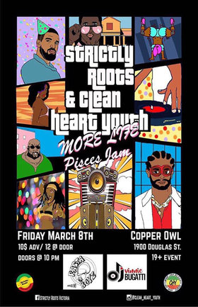 Strictly Roots & Clean Heart Youth present More Life Pisces Jam!: DJ rEdEyEzz, DJ Vinnie Bugati  @ Copper Owl Mar 8 2019 - Feb 22nd @ Copper Owl