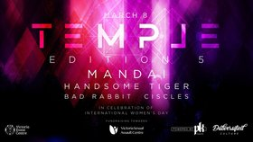 Temple - Edition 5: Mandai , Handsome Tiger, Bad Rabbit, ciscles @ Victoria Event Centre Mar 8 2019 - Aug 22nd @ Victoria Event Centre