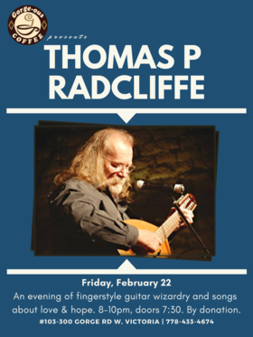 Singer-songwriter and finger-style guitarist: Thomas P Radcliffe @ Gorge-ous Coffee Feb 22 2019 - Jun 18th @ Gorge-ous Coffee