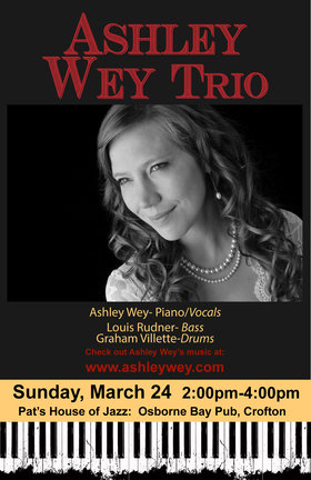 Pat's House of Jazz: Ashley Wey (Trio) @ Osborne Bay Pub Mar 24 2019 - Oct 16th @ Osborne Bay Pub