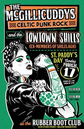 St. Patrick's Party: The McGillicuddys, The Lowtown Shills, A DJ Called Malice @ The Rubber Boot Club Mar 17 2019 - Mar 21st @ The Rubber Boot Club