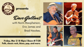 Dave Gallant, Norm MacPherson (lead guitar), Eric James  (bass), Brad Hawkes (drums) @ Gorge-ous Coffee Mar 1 2019 - Jul 23rd @ Gorge-ous Coffee