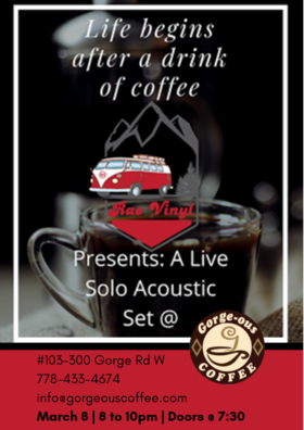 Solo Acoustic Show Presented by Rae Vinyl: Daniel R Ford @ Gorge-ous Coffee Mar 8 2019 - Mar 19th @ Gorge-ous Coffee