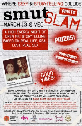 "Smut Slam Victoria: ""Firsts"" @ Victoria Event Centre Mar 13 2019 - Mar 19th @ Victoria Event Centre"