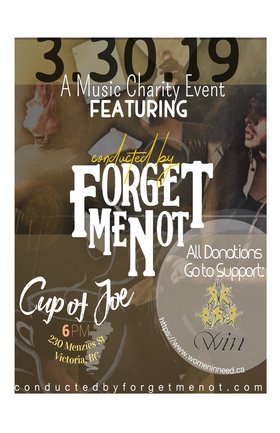 A Music Charity Event!: Conducted by Forget Me Not @ cup of joe Mar 30 2019 - Mar 20th @ cup of joe