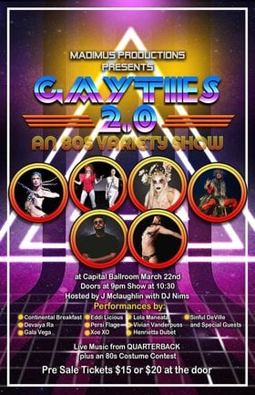 Gayties 2.0 @ Capital Ballroom Mar 22 2019 - Jul 22nd @ Capital Ballroom