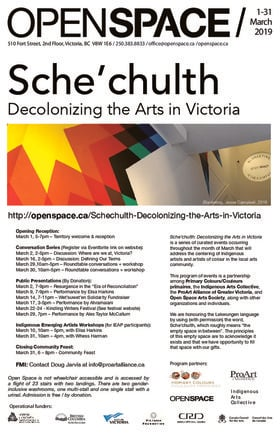 Sche'chulth: Decolonizing the Arts in Victoria @ Open Space Mar 1 2019 - Jul 23rd @ Open Space