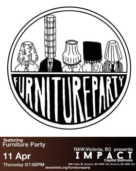 RAW Victoria presents: Impact: Furniture Party @ Capital Ballroom Apr 11 2019 - Mar 19th @ Capital Ballroom