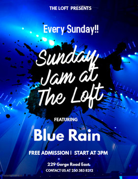Sunday Jam at The Loft: Blue Rain @ The Loft (Victoria) Mar 17 2019 - Mar 19th @ The Loft (Victoria)