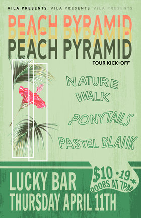 Peach Pyramid w/ Ponytails, Nature Walk, Pastel Blank: Peach Pyramid, Ponytails, Pastel Blank, Nature Walk @ Lucky Bar Apr 11 2019 - Mar 19th @ Lucky Bar