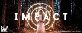 RAW Artists Victoria presents Impact @ Capital Ballroom Apr 11 2019 - Mar 19th @ Capital Ballroom