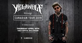 Yelawolf, Terell Safadi @ Capital Ballroom Apr 18 2019 - Apr 25th @ Capital Ballroom