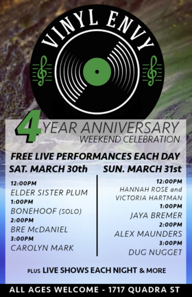Vinyl Envy - 4 Year Anniversary Weekend: Elder Sister plum, BoneHoof, Bre McDaniel, Carolyn Mark @ Vinyl Envy Mar 30 2019 - Sep 23rd @ Vinyl Envy